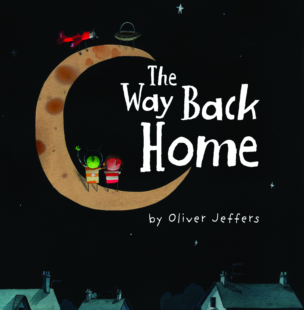 The way back home by oliver jeffers read create and for Which way to home